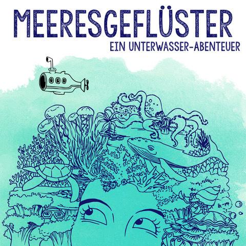 Meergeflüster - ein Unterwasserabenteuer
